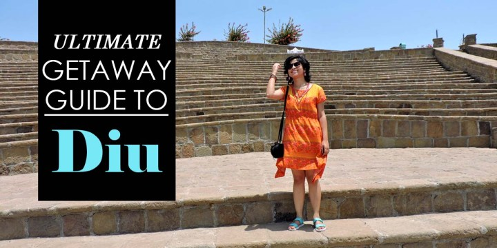Ultimate Getaway Guide to Diu!