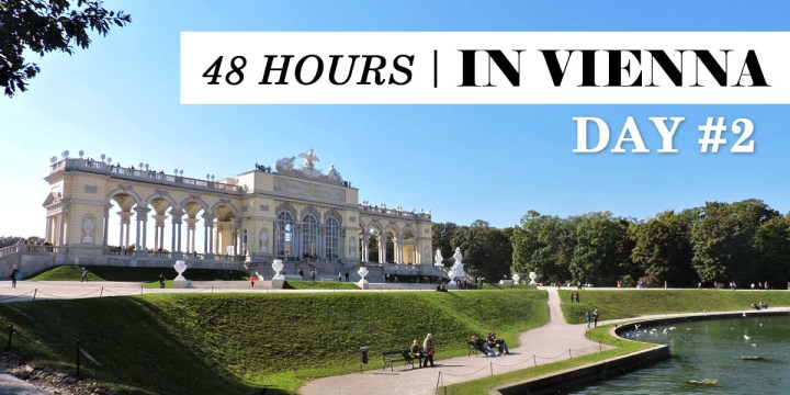 48 Hours in Vienna: Day02